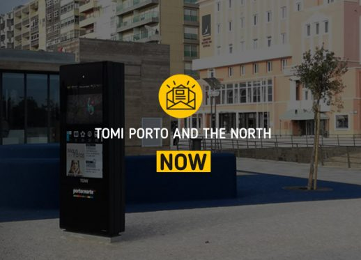 TOMI Porto and the North NOW:  The region became smarter with TOMI!